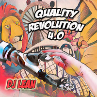 DJ Lean - Quality Revolution 4.0