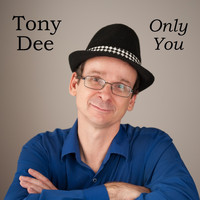 Tony Dee - Only You