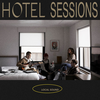 Local Sound - Hotel Sessions