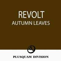 Revolt - Autumn Leaves