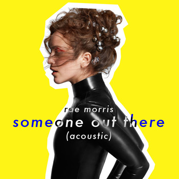 Rae Morris - Someone Out There (Acoustic)