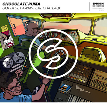 Chocolate Puma - Gotta Get Away (feat. Chateau)