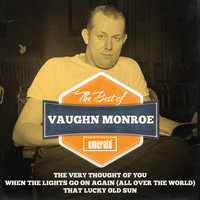 Vaughn Monroe - Best of Vaughn Monroe