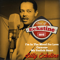 Billy Eckstine - Best of Eckstine