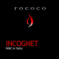 Incognet - WMC in Yalta