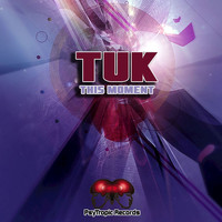 Tuk - This Moment