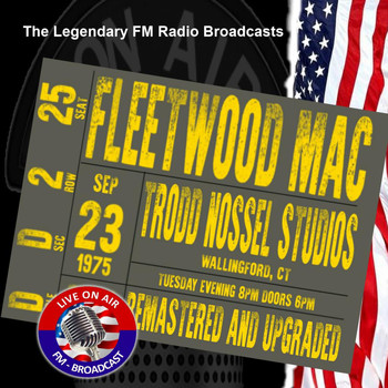 Fleetwood Mac - Legendary FM Broadcasts - Trodd Nossel Studios, Wallingford CT 23th September 1975