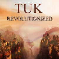 Tuk - Revolutionized