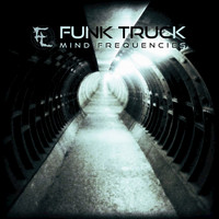 Funk Truck - Mind Frequencies