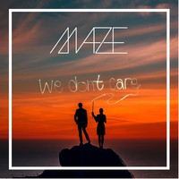 Maze - We Don't Care