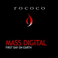Mass Digital - First Day on Earth