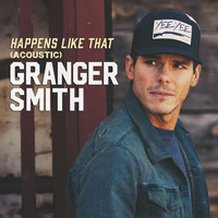 Granger Smith - Happens Like That (Acoustic)
