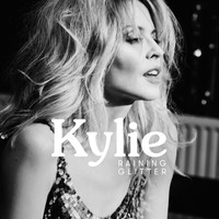 Kylie Minogue - Raining Glitter