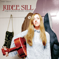 Judee Sill - Songs of Rapture and Redemption: Rarities & Live