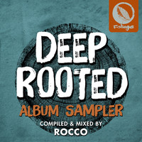 Rocco Rodamaal - Deep Rooted (Compiled & Mixed by Rocco) (Album Sampler)