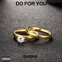 Sasha - Do for You