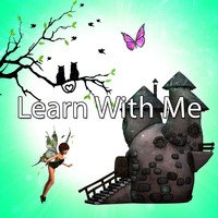 Songs For Children - Learn With Me