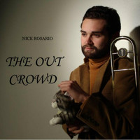 Nick Rosario - The Out Crowd EP