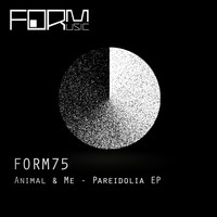 Animal & Me - Pareidolia EP