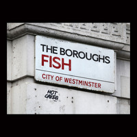 Fish - The Boroughs