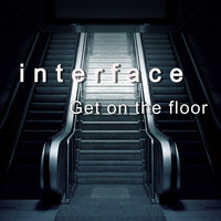 Interface - Get on the floor
