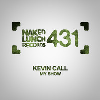 Kevin Call - My Show