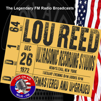 Lou Reed - Legendary FM Broadcasts -  Ultrasonic Recording Studio, Hempstead NY 26th December 1972