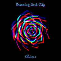 Dreaming Dark City - Obvious