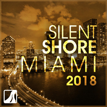 Various Artists - Silent Shore Miami 2018