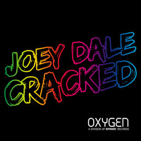 Joey Dale - Cracked (Radio Edit)