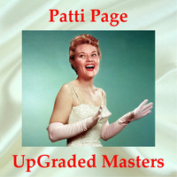 Patti Page - Patti Page UpGraded Masters (All Tracks Remastered)