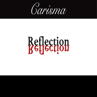 Carisma - Reflection