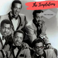 The Temptations - The Origins