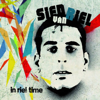 Sied Van Riel - In Riel Time (Mixed by Sied van Riel)