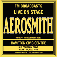Aerosmith - Live On Stage FM Broadcasts - Hampton Civic Centre 16th November 1987