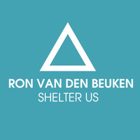 Ron Van Den Beuken - Shelter Us (Remixes)