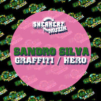 Sandro Silva - Graffiti / Hero