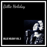 Billie Holiday - Billie Holiday Vol. 3