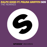 Ralph Good - SOS (feat. Polina Griffith) (The Remixes)