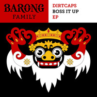 Dirtcaps - Boss It Up EP