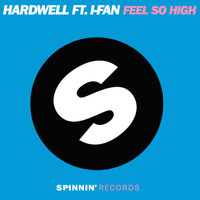 Hardwell - Feel So High (feat. I-Fan)