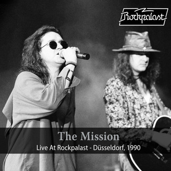 The Mission - Live at Rockpalast (Live, 1990 Düsseldorf)