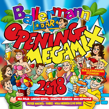 Various Artists - Ballermann Opening Megamix 2018 (Explicit)