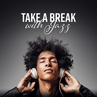 Various Artists - Take a Break with Jazz
