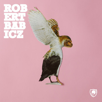 Robert Babicz - Everything Will Be Alright EP