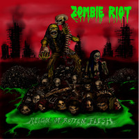 Zombie Riot - Reign of Rotten Flesh