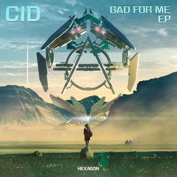 Cid - Bad For Me EP
