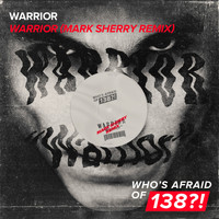 Warrior - Warrior (Mark Sherry Remix)
