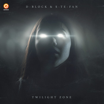 D-Block & S-te-fan - Twilight Zone