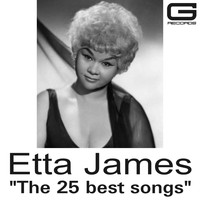 Etta James - The 25 best songs